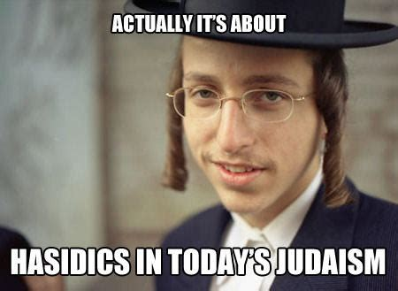 Hasidic Jew Meme - hasidic dude actually it s about ethics know your meme