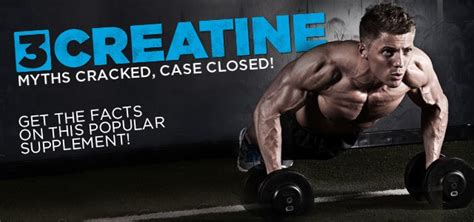 creatine vs no creatine 3 creatine myths cracked closed bodybuilding
