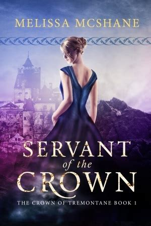 a choice of crowns books servant of the crown by mcshane reviews