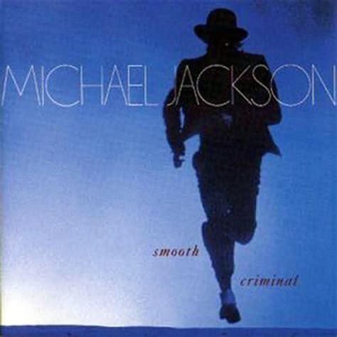 Michael Jackson Criminal Record Michael Jackson Smooth Criminal Epic Records