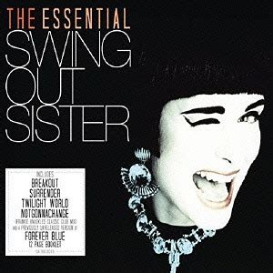 swing out sister the ultimate collection cdjapan the essential swing out sister swing out sister