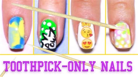 nail art tutorial using toothpick 6 easy nail art designs using a toothpick youtube