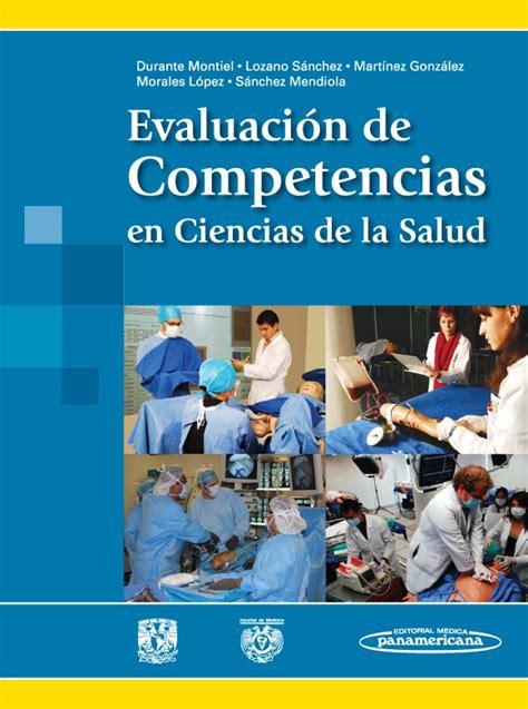 libro ciencia de la salud evaluaci 243 n de competencias en ciencias de la salud