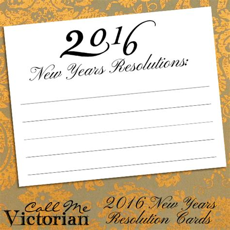 2016 free printable new years resolution cards call me