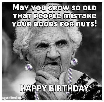 Funny Old Lady Memes - funniest happy birthday meme old lady birthday