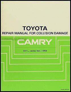 1986 Toyota Repair Manual 1983 1986 Toyota Camry Collision Repair Shop Manual