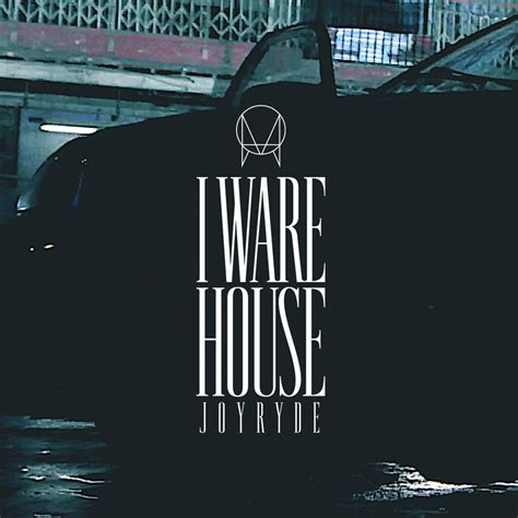 house music bass joyryde unleashes first of three owsla singles quot i ware house quot noiseporn
