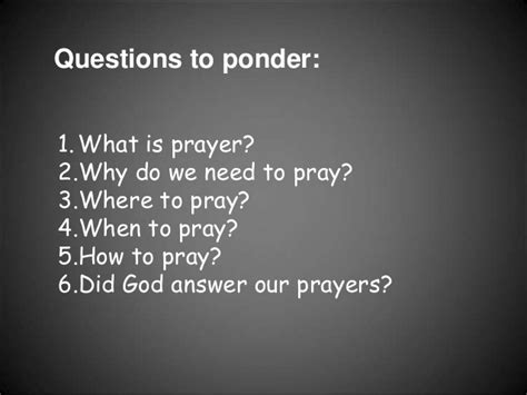 what is prayer how to pray to god the way you talk to a friend christian questions books what is prayer