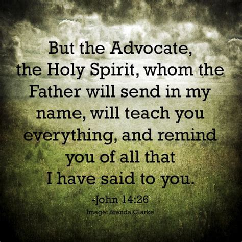 i will send you the comforter but the advocate the holy spirit whom the father will