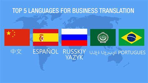 best language top 5 languages for business translation big translation