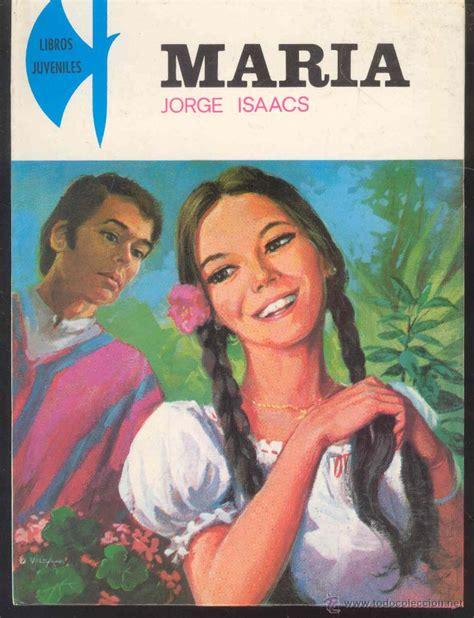 imagenes sensoriales de la novela maria de jorge isaacs maria por jorge isaacs coleccion libros juven comprar