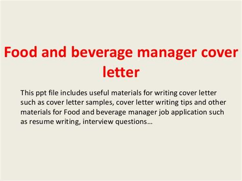 Food And Beverage Assistant Cover Letter by Food And Beverage Manager Cover Letter