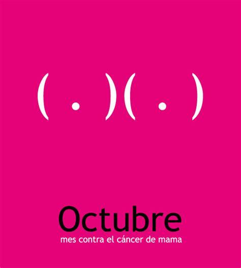 imagenes octubre mes del cancer de mama octubre mes contra el c 225 ncer de mama