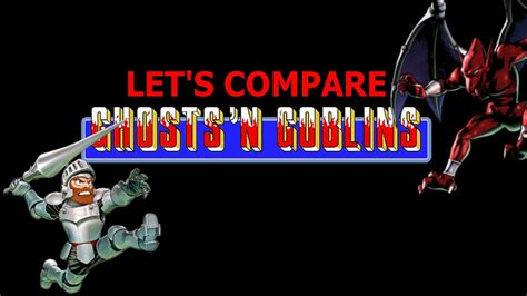 Who Let The Goblins Out Galacula And Rayd8 by Let S Compare Ghosts N Goblins