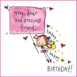 birthday card for dear friend my dear precious friend happy happy birthday