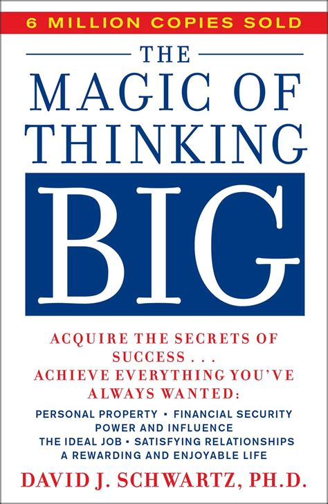 the magic of thinking the magic of thinking big