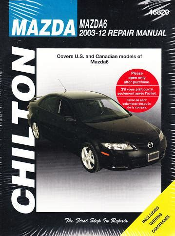 free auto repair manuals 2012 mazda mazda6 parking system 2003 2012 mazda mazda6 chilton s total car care manual