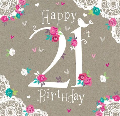 Happy 21 Birthday Quotes The 25 Best Ideas About 21st Birthday Wishes On Pinterest