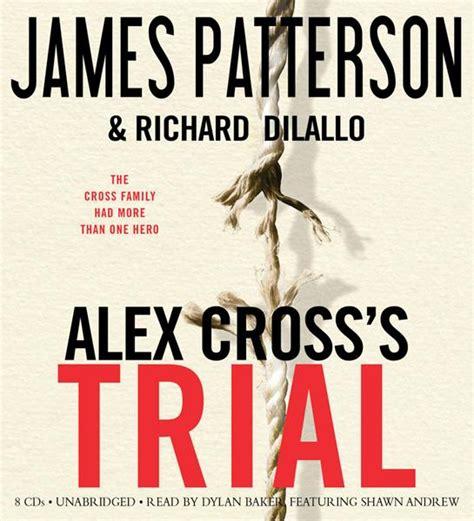 alex crosss trial alex 0099543028 buecher magazin de h 246 rbuch rezension alex cross s trial