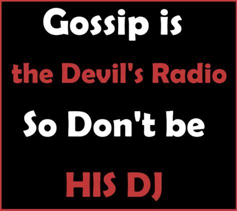 the gossip whisperer don t gossip proverbs 26 20 22 a gossip is called the