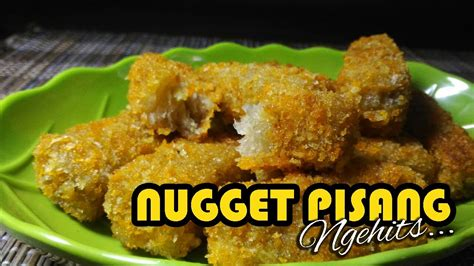 youtube membuat nugget cara membuat nugget pisang youtube