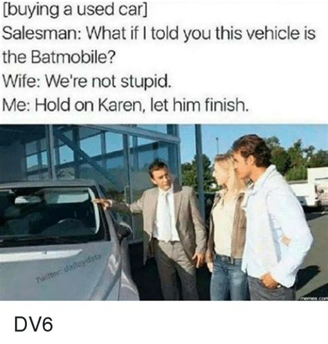 Used Meme - 25 best memes about used cars used cars memes