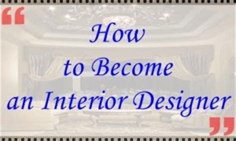 how to become an interior designer interior design