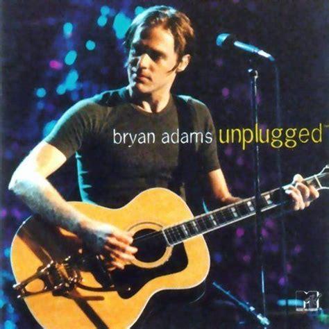 download mp3 full album bryan adams mtv unplugged bryan adams mp3 buy full tracklist