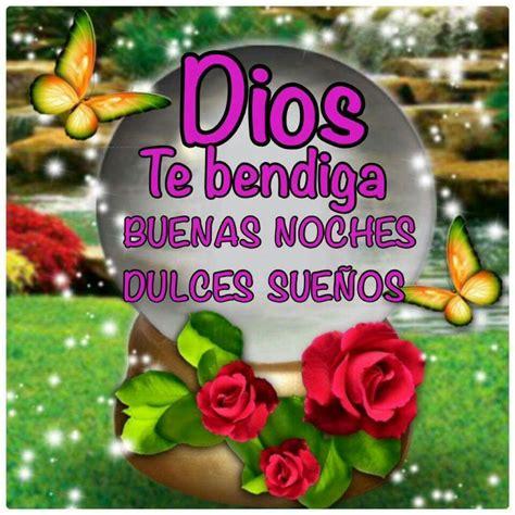 imagenes de dios te bendiga dios te bendiga buenas noches y dulces sue 241 os a frases