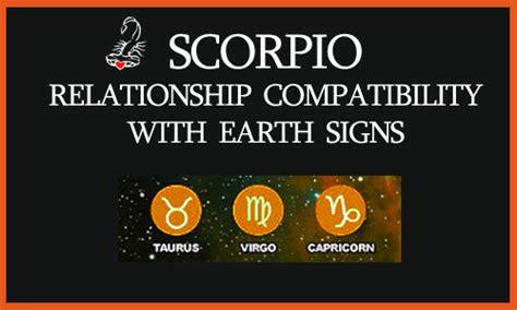 scorpio with earth signs compatibility taurus virgo
