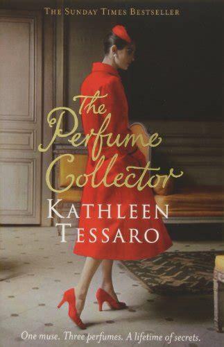 Pdf Perfume Collector Novel Tessaro by The Perfume Collector By Tessaro