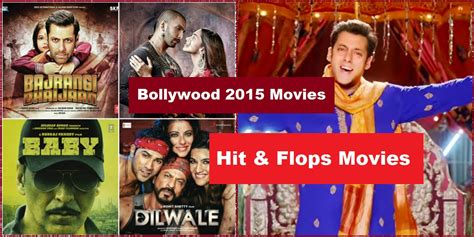 bollywood movies box office list 2016 2015 bollywood movies list with hit and flop in box office
