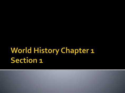 world history chapter 18 section 2 ppt world history chapter 1 section 1 powerpoint