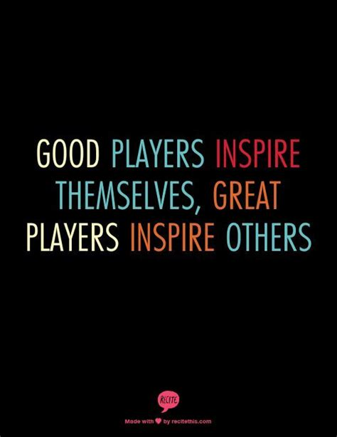 the power of community how phenomenal leaders inspire their teams wow their customers and make bigger profits books quot players inspire themselves great players inspire