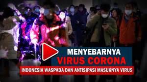 waspada penyebaran virus corona  indonesia monitor