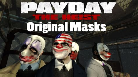 Topeng Payday Mask Payday 1 payday the heist original masks for pd2 mods
