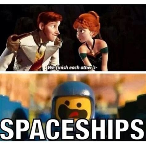 Lego Movie Memes - frozen lego movie quot we finish each other s spaceships quot i