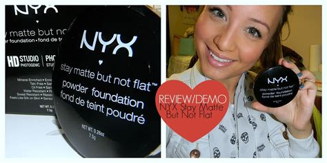 Review Dan Foundation Nyx review demo nyx stay matte but not flat powder foundation review