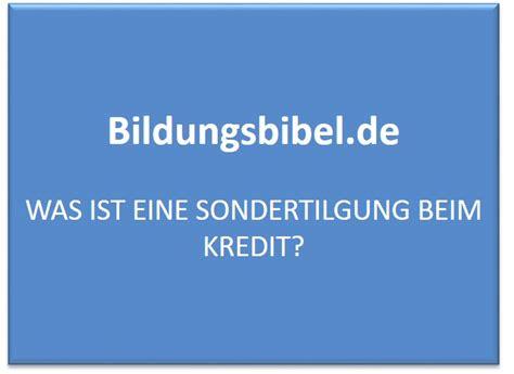 Was Ist Tilgung by Was Ist Eine Sondertilgung Beim Kredit Bildungsbibel De