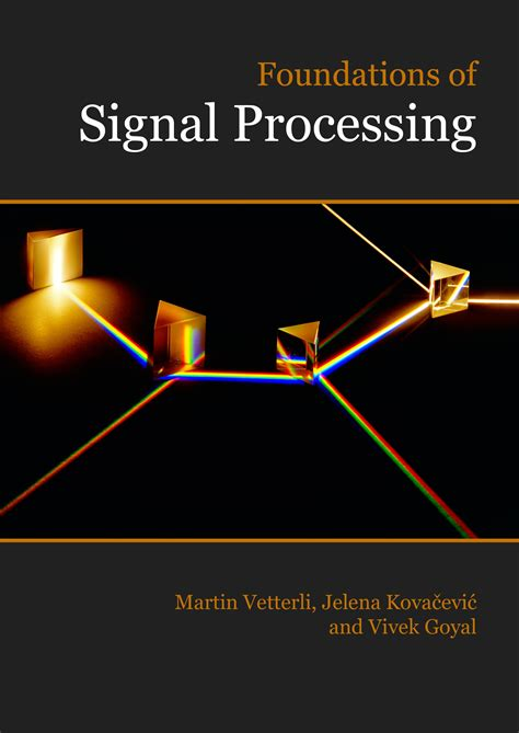 foundations of signal processing and fourier and wavelet signal processing book site
