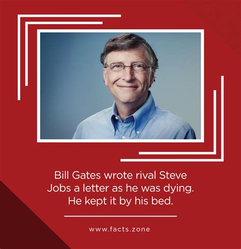 Bill Gates Letter To Steve facts zone bill gates wrote rival steve a letter as