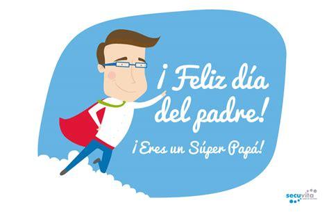 imagenes feliz dia de los padres dia del padre imagenes para facebook celular y whatsap