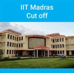 Iit Madras Mba Cut 2016 by Iit Madras Cut General Obc Sc St