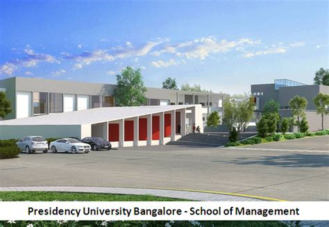 Presidency College Mba by Presidency Bangalore School Of Management