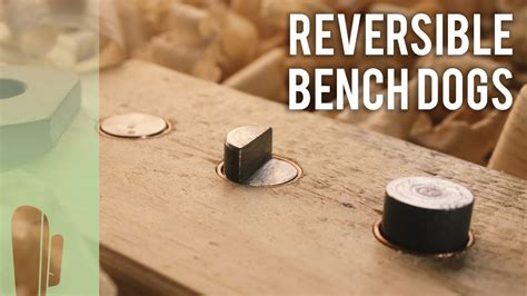 making bench dogs how to make reversible bench dogs youtube