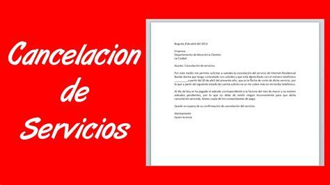carta de cancelacion a un servicio como hacer una carta de cancelaci 243 n de servicios