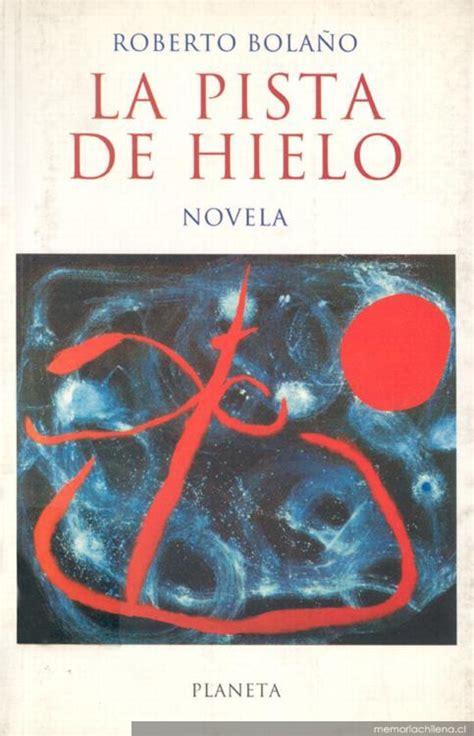 libro la pista de hielo la pista de hielo memoria chilena biblioteca nacional de chile