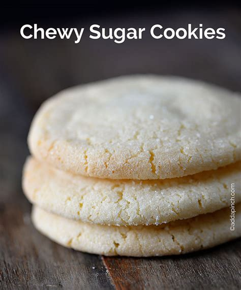 sugar cookie recipes the best chewy sugar cookies recipe add a pinch