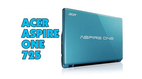 Laptop Acer Aspire One 725 Win 8 acer aspire one 725 laptop review