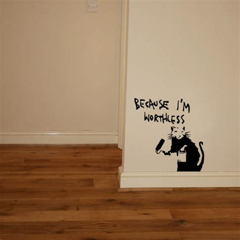 banksy wall stickers banksy rat because i m worthless vinyl wall sticker